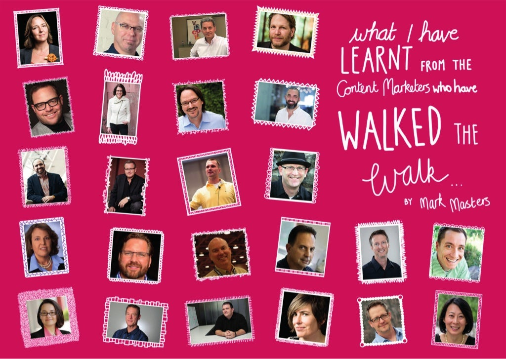 What I Have Learnt From The Content Marketers Who Have Walked The Walked