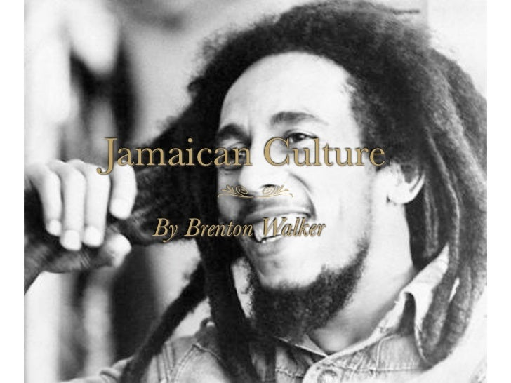 Jamaican Culture By Brenton Walker