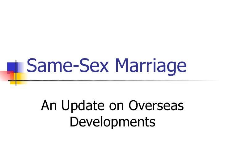 Same-Sex Marriage An Update on Overseas Developments
