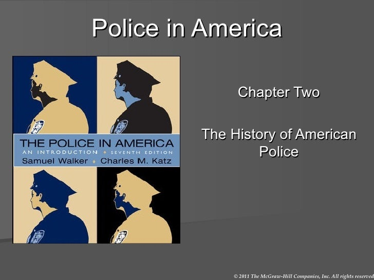 Police in America Chapter Two The History of American Police