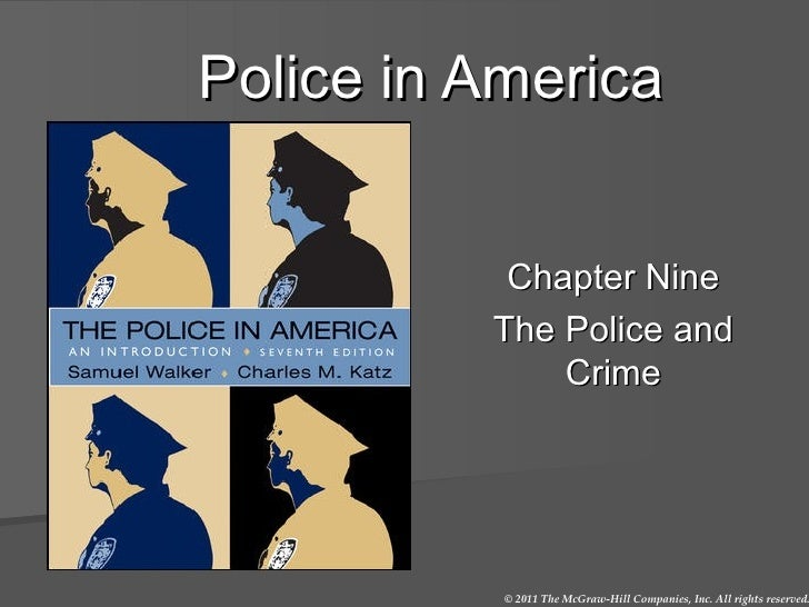 Police in America Chapter Nine The Police and Crime