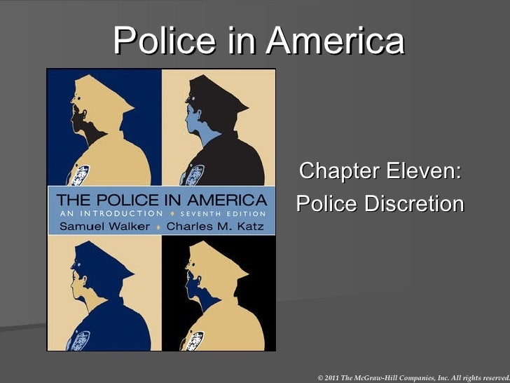 Police in America Chapter Eleven: Police Discretion