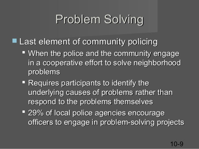community probelm solving Learn how to determine the nature of the problem, clarify the problem, decide to  solve the problem, and analyze the problem with our process.