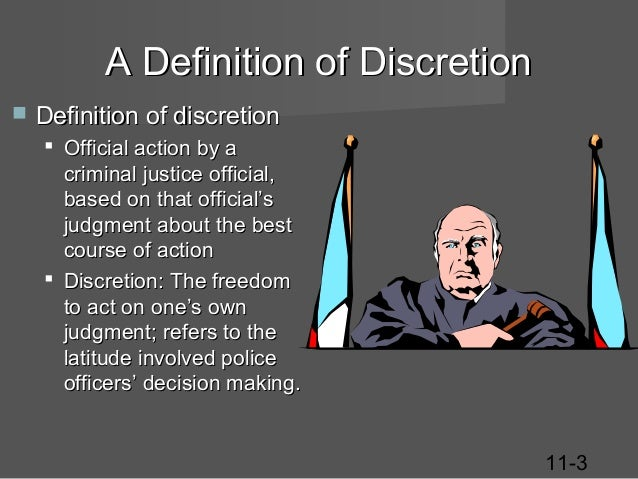 why does police discretion exist Administrative discretion is important because without it there are two major situational motivations of police discretion whether police response is internally invoked or citizen initiated and whether it is a law enforcement of order maintenance situation.