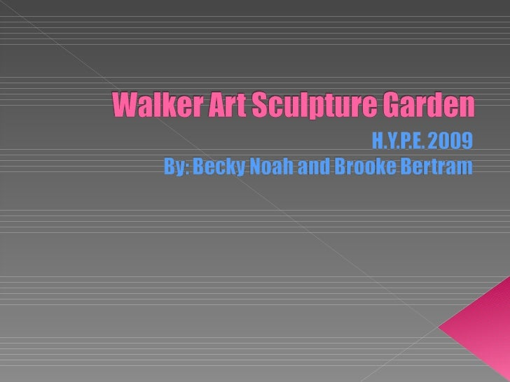 Walker Art Sculpture Garden