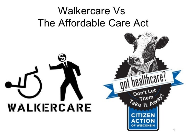 Walkercare Vs  The Affordable Care Act