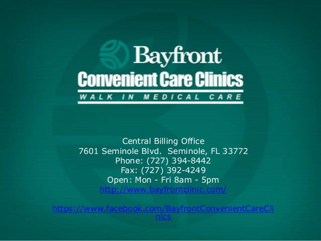 Central Billing Office 7601 Seminole Blvd. Seminole, FL 33772 Phone: (727) 394-8442 Fax: (727) 392-4249 Open: Mon - Fri 8a...