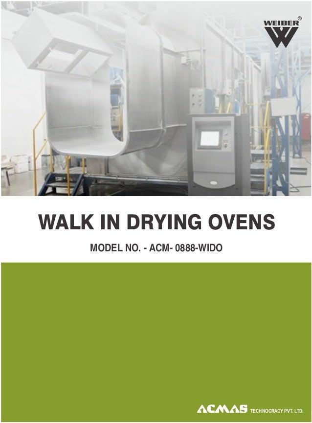 WALK IN DRYING OVENS R MODEL NO. - ACM- 0888-WIDO TECHNOCRACY PVT. LTD.