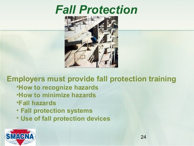 Walking Working Surfaces And Fall Protection By Smacna