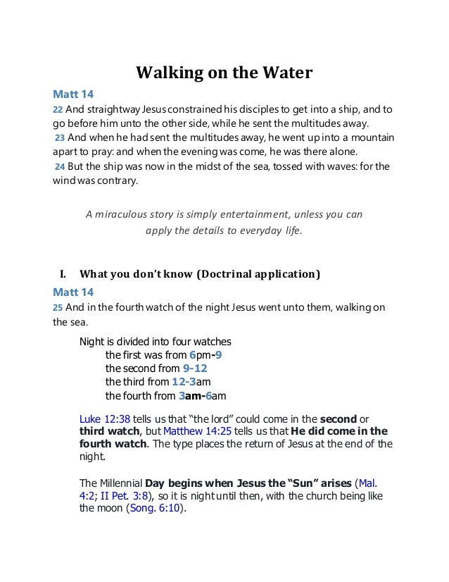 Walking on the Water Matt 14 22 And straightwayJesus constrainedhis disciples to get into a ship, and to go before him unt...