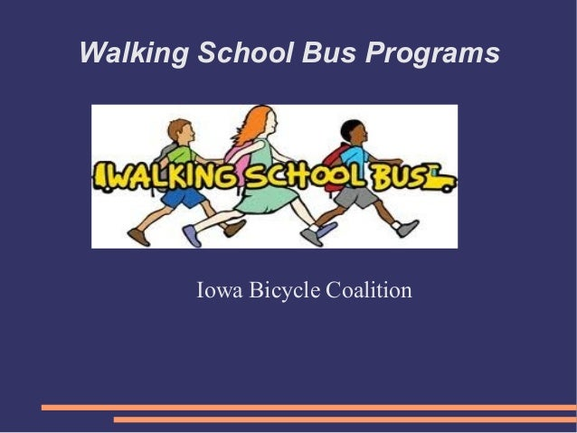 Walking School Bus Programs       Iowa Bicycle Coalition