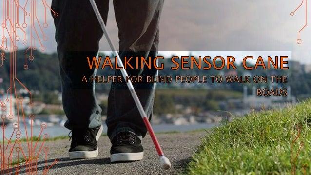 Walking sensor cane ppt