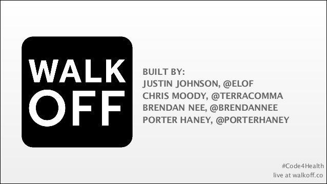 BUILT BY: JUSTIN JOHNSON, @ELOF CHRIS MOODY, @TERRACOMMA BRENDAN NEE, @BRENDANNEE PORTER HANEY, @PORTERHANEY  #Code4Health...