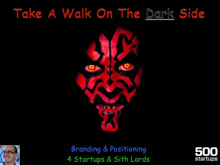 Branding & Positioning4 Startups & Sith Lords