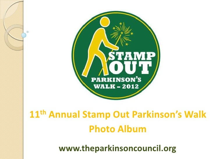 11th Annual Stamp Out Parkinson's Walk             Photo Album      www.theparkinsoncouncil.org