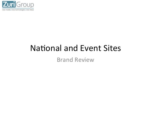 Na#onal	   and	   Event	   Sites	    Brand	   Review