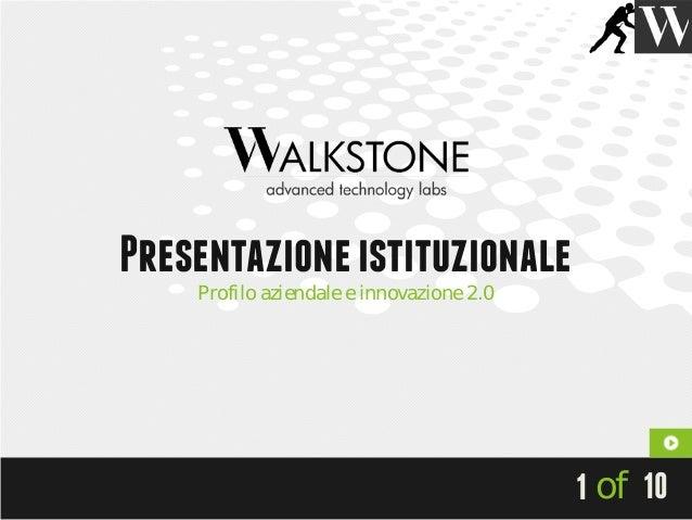 Presentazione istituzionale    Profilo aziendale e innovazione 2.0                                          1 of 10