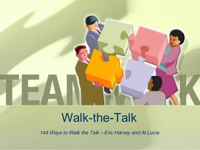 Walk-the-Talk 144 Ways to Walk the Talk – Eric Harvey and Al Lucia