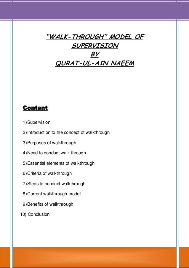 """""""WALK-THROUGH"""" MODEL OF SUPERVISION BY QURAT-UL-AIN NAEEM Content 1)Supervision 2)Introduction to the concept of walkthrou..."""