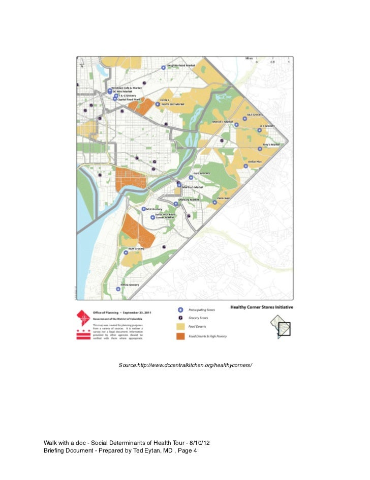 Source:http://www.dccentralkitchen.org/healthycorners/Walk with a doc - Social Determinants of Health Tour - 8/10/12Briefin...