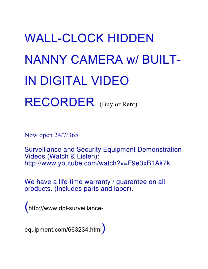 WALL-CLOCK HIDDENNANNY CAMERA w/ BUILT-IN DIGITAL VIDEORECORDER                   (Buy or Rent)Now open 24/7/365Surveillan...