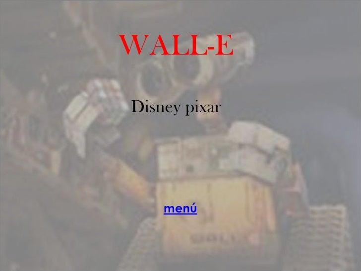 WALL-E Disney pixar         menú
