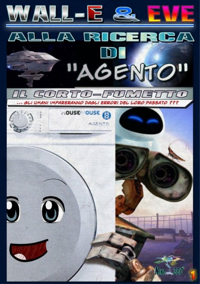 WALL-E & EVE alla ricerca di AGENTO