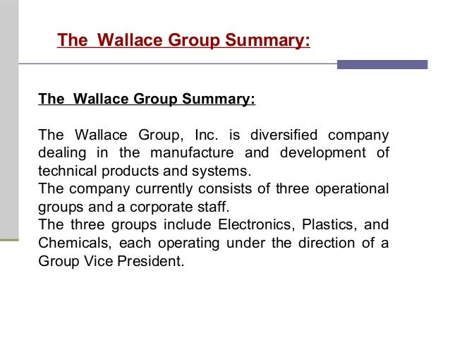 An overview of the wallace group