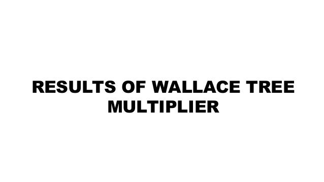 wallace tree multiplier pptx1