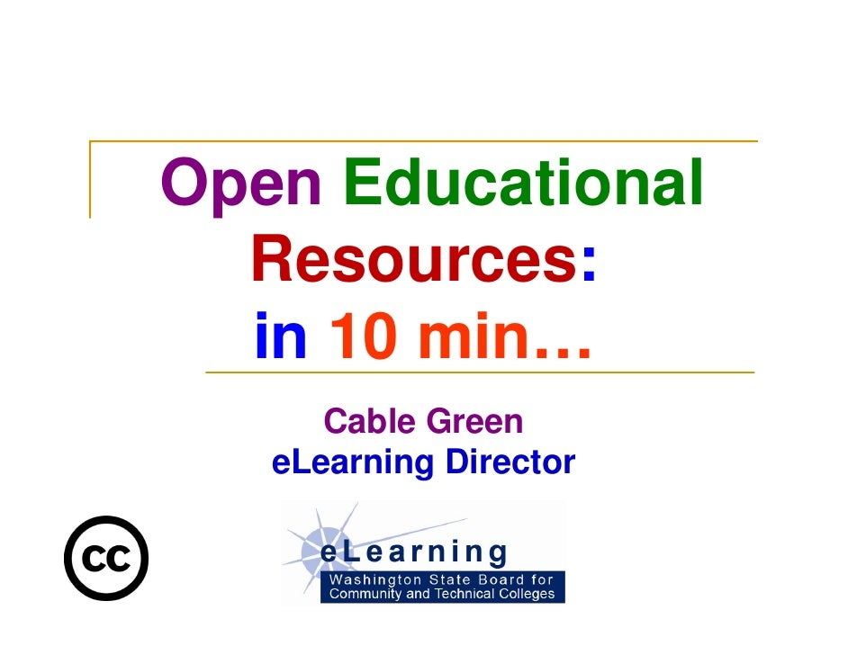 Open  Educational   Resources :  in  10 min…  Cable Green eLearning Director