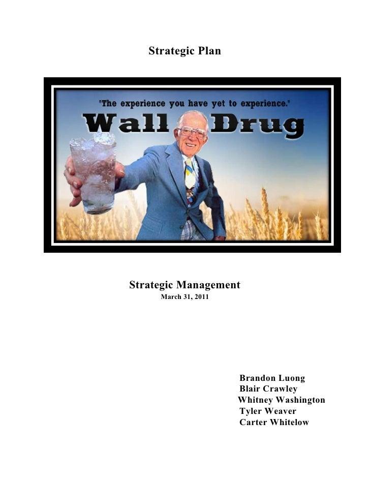 Strategic PlanStrategic Management     March 31, 2011                      Brandon Luong                      Blair Crawle...
