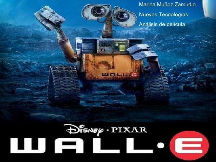 Marina Muñoz Zamudio Nuevas Tecnologías Análisis de película