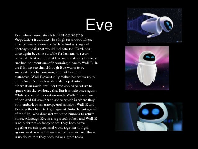 wall e essay Someone should send a gift package of pixar films, and most particularly wall-e and the incrdibles labels: essays, film, pixar 10 comments: ad said there's as much love of bare-knucled engineering in this film as there is for industrial design.