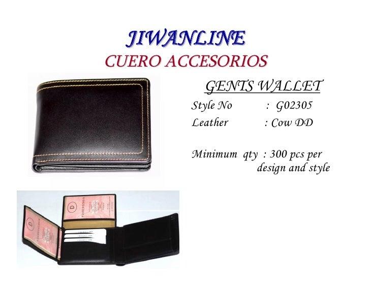 JIWANLINE CUERO ACCESORIOS           GENTS WALLET         Style No      : G02305         Leather       : Cow DD          M...