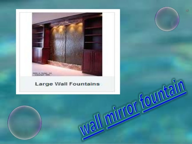 Wall mirror fountain
