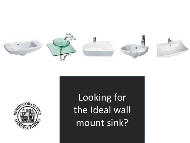 Looking for  the Ideal wall  mount sink?