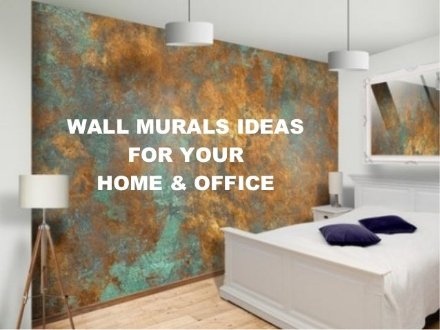 Office wall mural Decor Slideshare Wall Murals Ideas For Your Home And Office