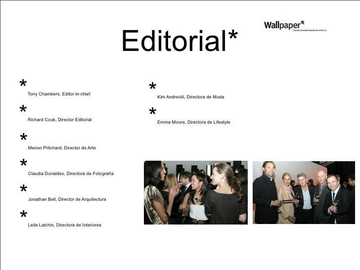 Historia* *1996-   fundada por el periodista Tyler Brûlé en Londres.     *1997-   comprada por Time Warner.     *1992-   m...