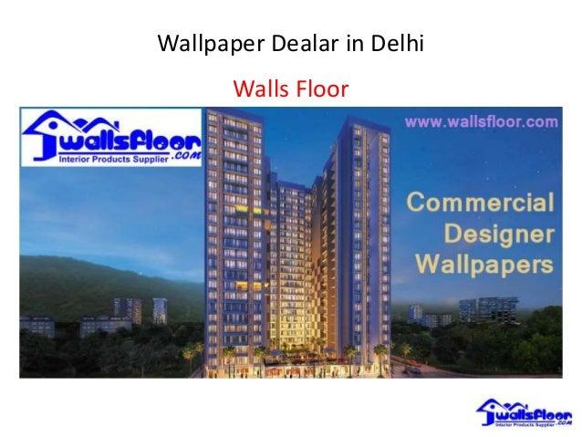 Wallpaper Dealar In Delhi