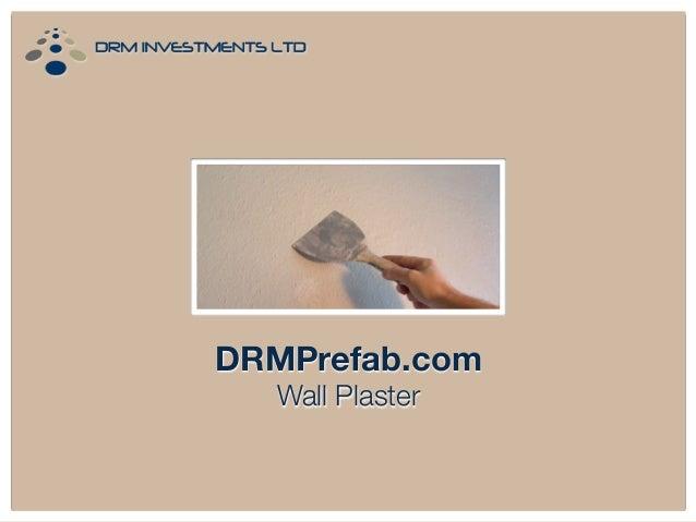 DRMPrefab.com Wall Plaster