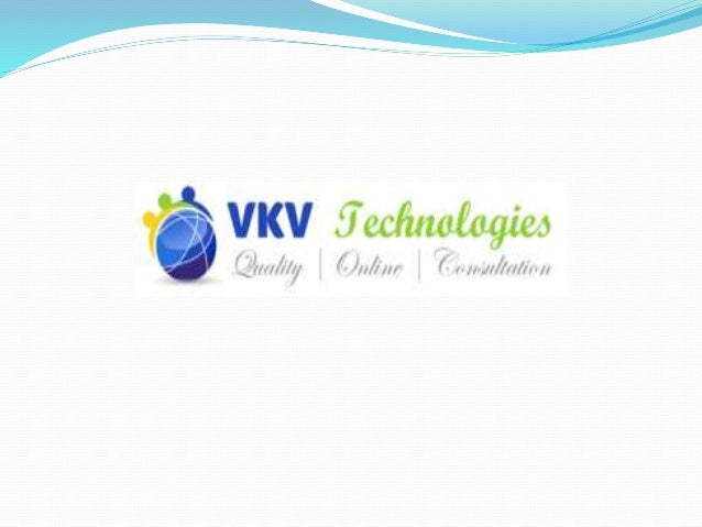 WHY VKV TECHNOLOGIES??? Learn from vkv and build your future Corporate trainer Affordable cost Projects Based Training. Le...