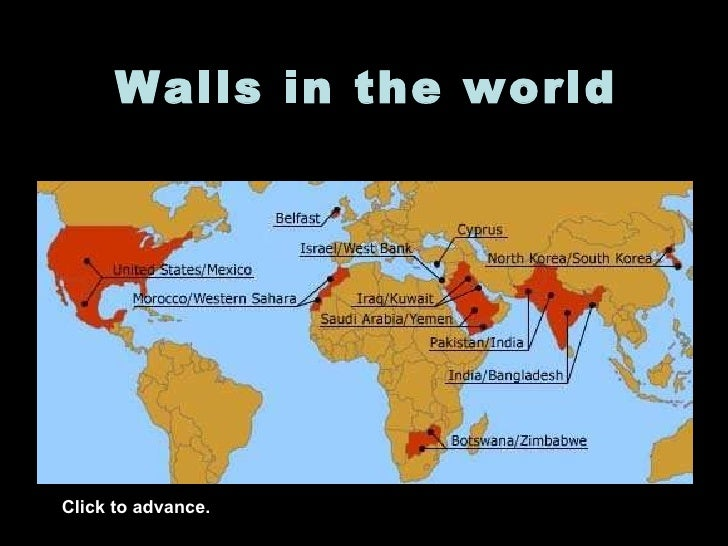 Walls in the world Click to advance.