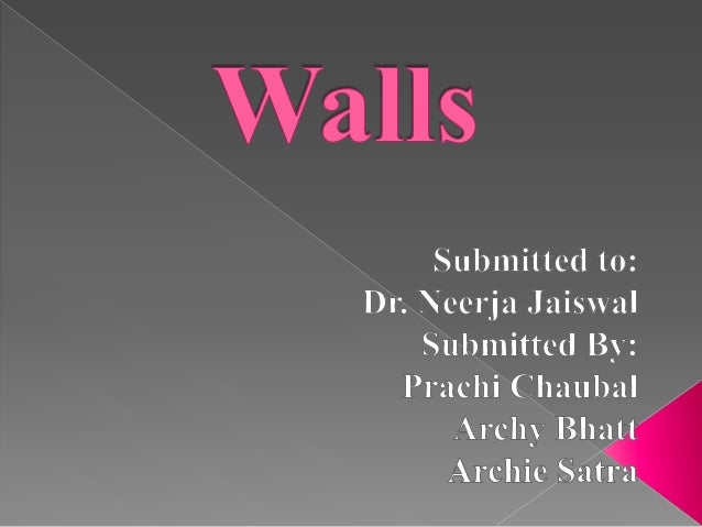 A Vertical load-bearing member.Wall fulfills the function of privacy, security and protection against natural factors.