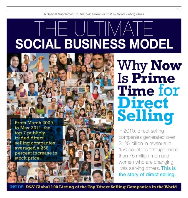 1 The Ultimate Social Business Model A Special Supplement to The Wall Street Journal by Direct Selling News In 2010, dire...