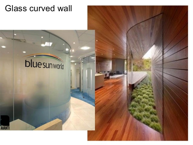 Wall and floor systems for office spaces for Curved glass wall