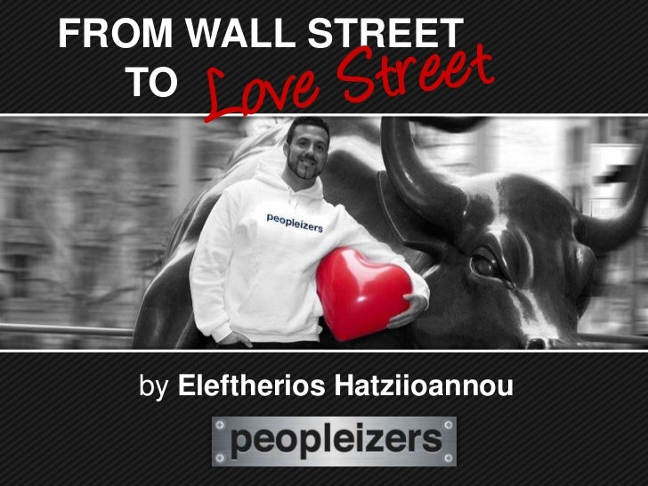 FROM WALL STREET  TO   by Eleftherios Hatziioannou