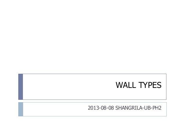 WALL TYPES 2013-08-08 SHANGRILA-UB-PH2