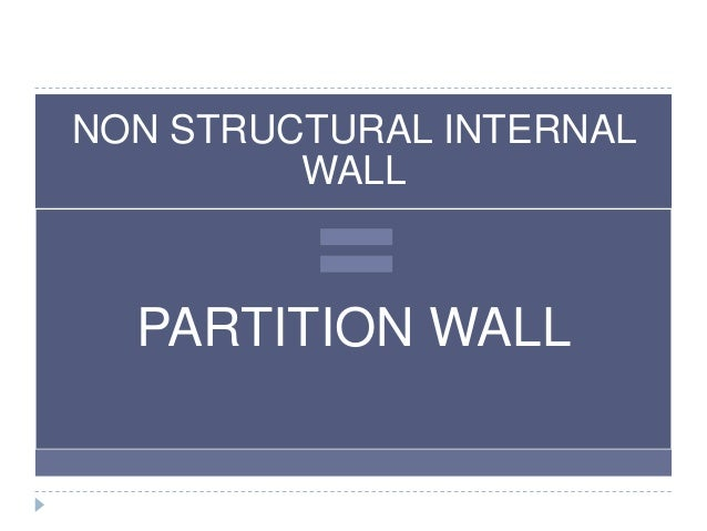 Perfect NON STRUCTURAL INTERNAL WALL PARTITION WALL