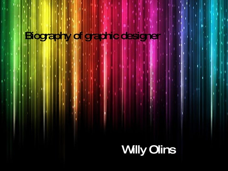 Biography of graphic designer Willy Olins