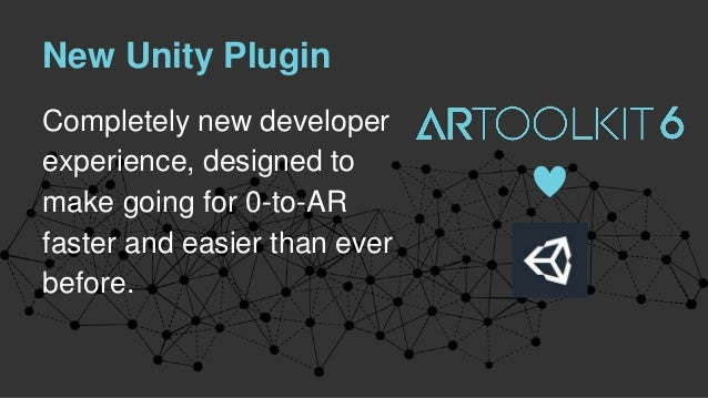 Commitment to Open Source ARToolKit 6 will continue our tradition of being completely free and open source. • You do not n...